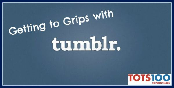 Simple Guide to Tumblr for Bloggers | Tots 100