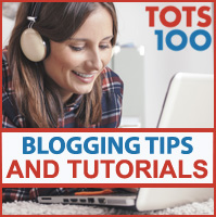 Tots100 blogging tutorials